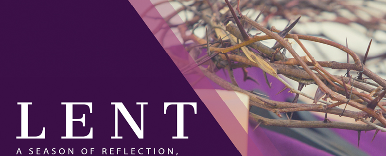 Words: Lent A seaon of reflection, thorns
